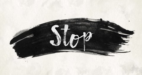 Ink wash watercolor brush stroke texture background slogan text Stop