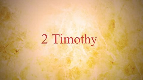 Books of the new testament in the bible series - 2 Timothy