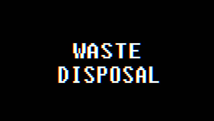 retro videogame WASTE DISPOSAL word text computer old tv glitch interference noise screen animation seamless loop New quality universal vintage motion dynamic animated background colorful video m #1009994522