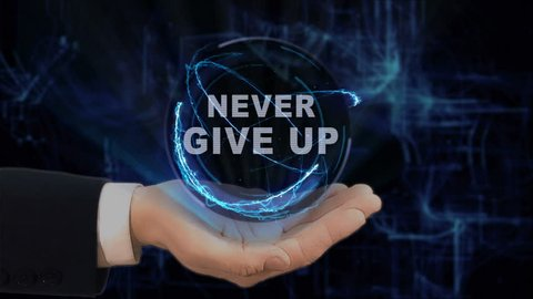 Painted hand shows concept hologram Never give up on his hand. Drawn man in business suit with future technology screen and modern cosmic background