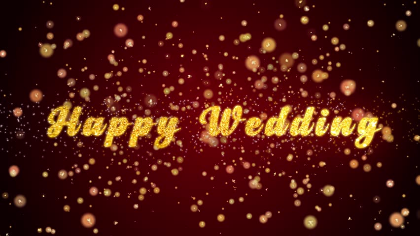 Happy Wedding Greeting Card text with sparkling particles shiny background for Celebration,wishes,Events,Message,Holidays,Festival