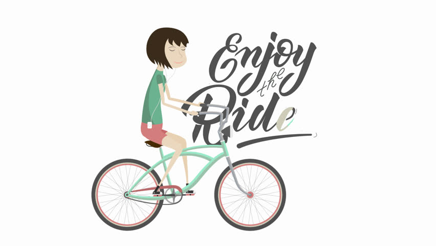 "2D flat animation of the girl on a bicycle and hand lettering with white background.  Animation for teaser, preview, promo, advertisement, presentation, video screensaver. ""Enjoy the Ride"" calligraphy 