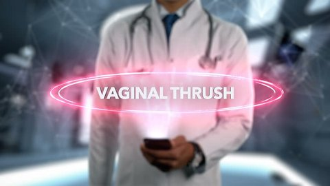 Vaginal thrush - Male Doctor With Mobile Phone Opens and Touches Hologram Illness Word