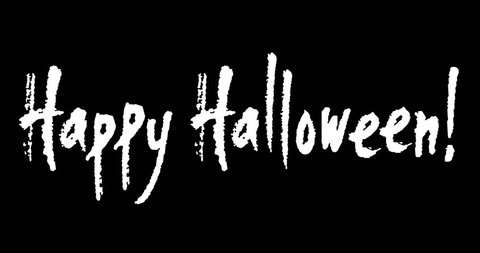High resolution hand written animated calligraphy Happy Halloween. Isolated white on black background for custom use.