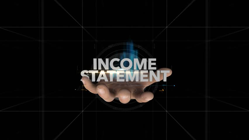 Hand Reveals Hologram Word-INCOME STATEMENT | Shutterstock HD Video #1019133532