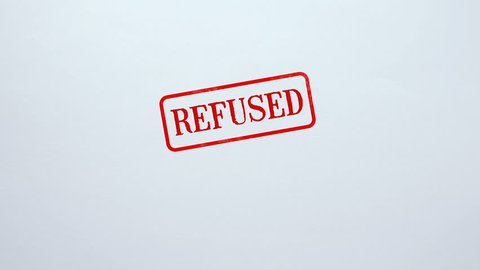 Refused seal stamped on blank paper background, application not approved, denied