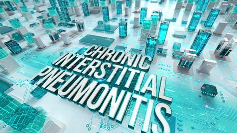 Chronic Interstitial Pneumonitis with medical digital technology concept