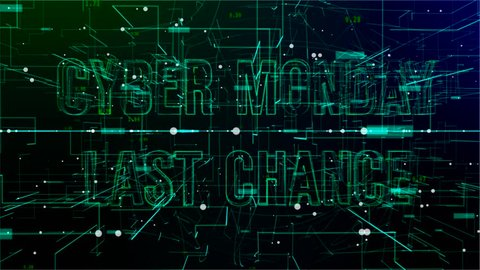 Animation of rotating digital space with 'Cyber Monday Last Chance' text. Green and blue gradient background