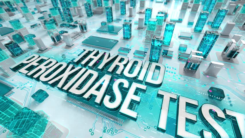 Thyroid Peroxidase Test with medical digital technology concept