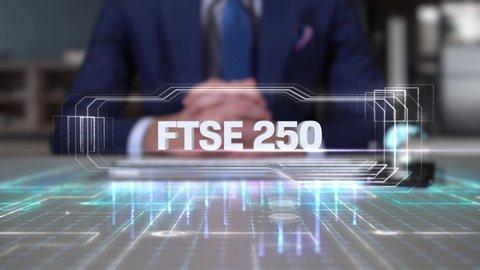 Businessman Writing on Hologram Desk Tech Word- FTSE 250