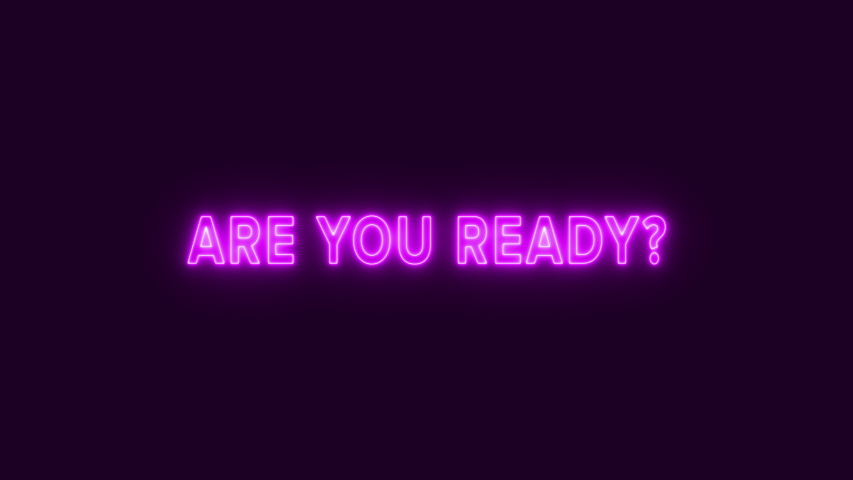 Animation of a flickering neon text appearing on the scren: are you ready? Elegant style, purple letters on a dark background.  | Shutterstock HD Video #1038434912