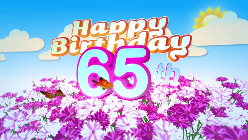 Happy 65th Birthday Card With A Field Of Flowers While Two Little Butterflys Circulating Around The Logo Twenty Seconds Seamless Looping Animation