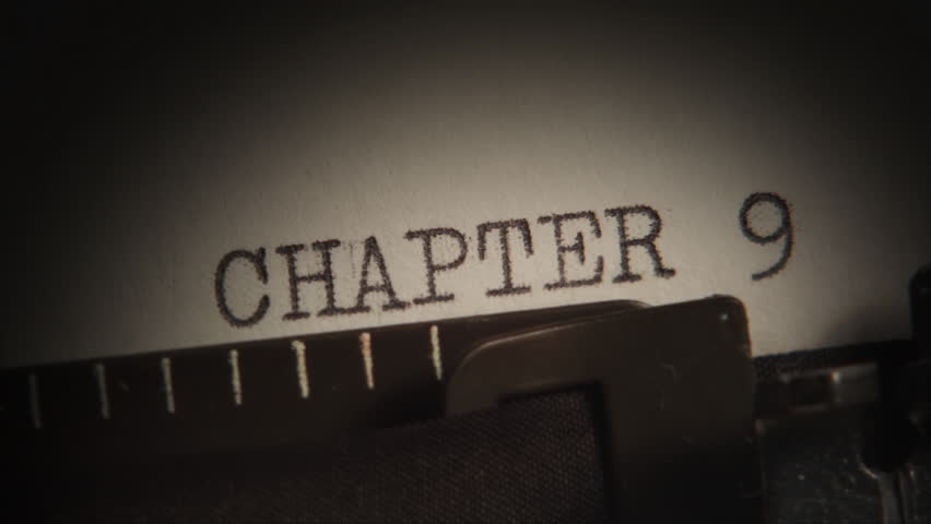 Typewriter. Typing.  CHAPTER 9 to 10. Typing a book. Video clip with audio. A sequence of two shot. Subtitles can be enlarged by editing the HD version to PAL or NTSC.