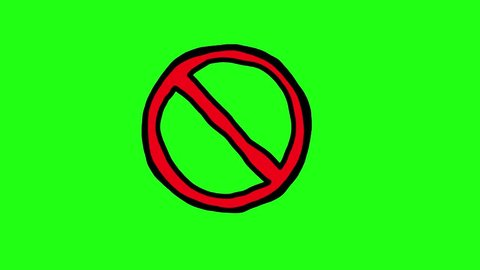 Handmade scribble animation of a no sign showing something is banned or forbidden. green screen.