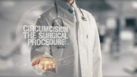 Doctor holding in hand Circumcision The Surgical Procedure