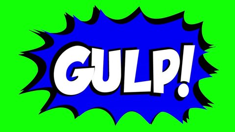 A comic strip speech bubble cartoon animation, with the words Gulp Zzap. White text, blue shape, green background.
