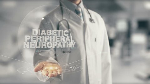 Doctor holding in hand Diabetic Peripheral Neuropathy