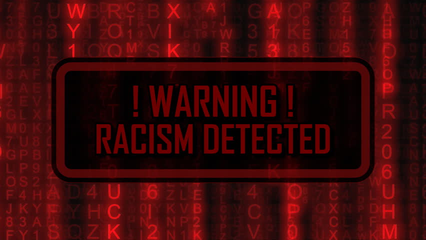 The text Warning, Racism Detected, appearing on a board over random symbols falling down (code rain, a popular sci-fi movie effect), changing their color from green to red.