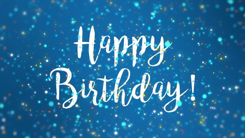 sparkly blue happy birthday greeting stockvideos