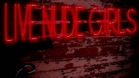 """Live Nude Girls Neon Sign Red. Simulated neon sign with the words """"Live Nude Girls"""". Loop ready."""